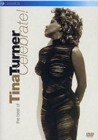 Cover Tina Turner - Celebrate! - The Best Of [DVD]